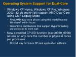 operating system support for dual core