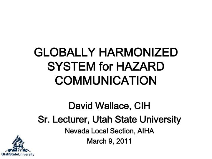 globally harmonized system for hazard communication n.