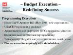 budget execution redefining success