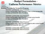 budget formulation uniform performance metrics1