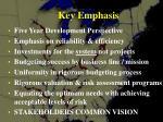 key emphasis