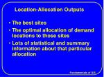 location allocation outputs