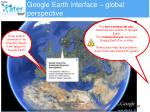 google earth interface global perspective