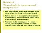main idea 1 women fought for temperance and the right to vote