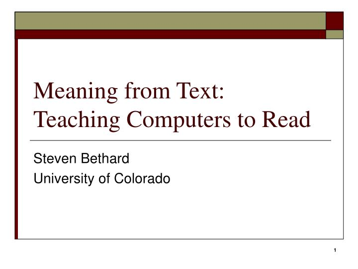 meaning from text teaching computers to read n.