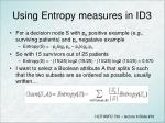 using entropy measures in id3