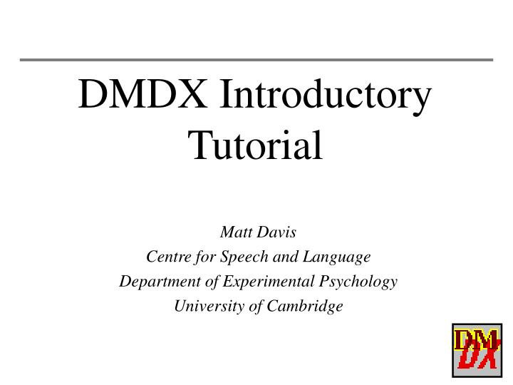 dmdx introductory tutorial n.