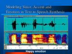 modeling voice accent and emotion in text to speech synthesis3
