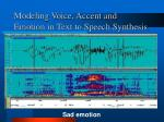 modeling voice accent and emotion in text to speech synthesis4
