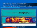 modeling voice accent and emotion in text to speech synthesis5