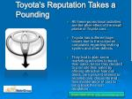 toyota s reputation takes a pounding