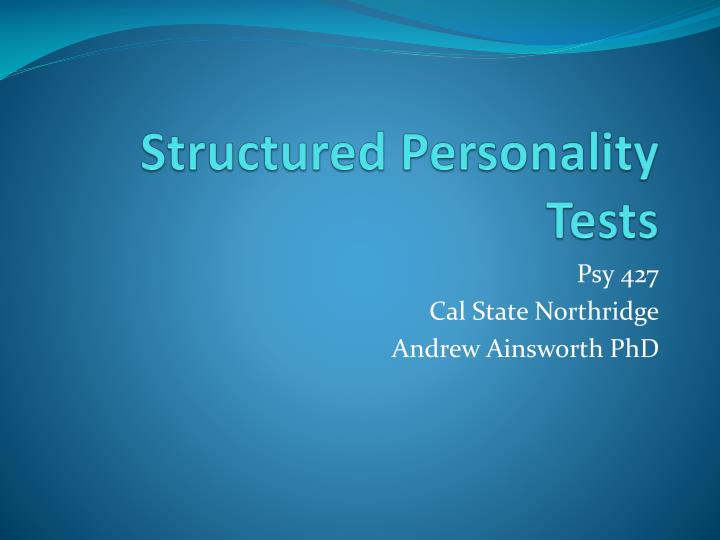structured personality tests n.
