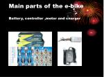 main parts of the e bike battery controller motor and charger