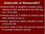 autocratic or democratic