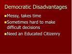 democratic disadvantages