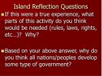 island reflection questions