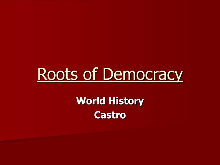 roots of democracy n.