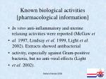 known biological activities pharmacological information