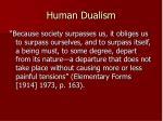 human dualism1
