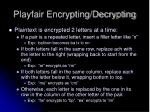playfair encrypting decrypting