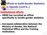 efforts to build gender statistics in uganda cont d