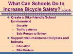 what can schools do to increase bicycle safety cont d