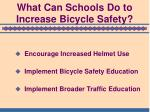 what can schools do to increase bicycle safety