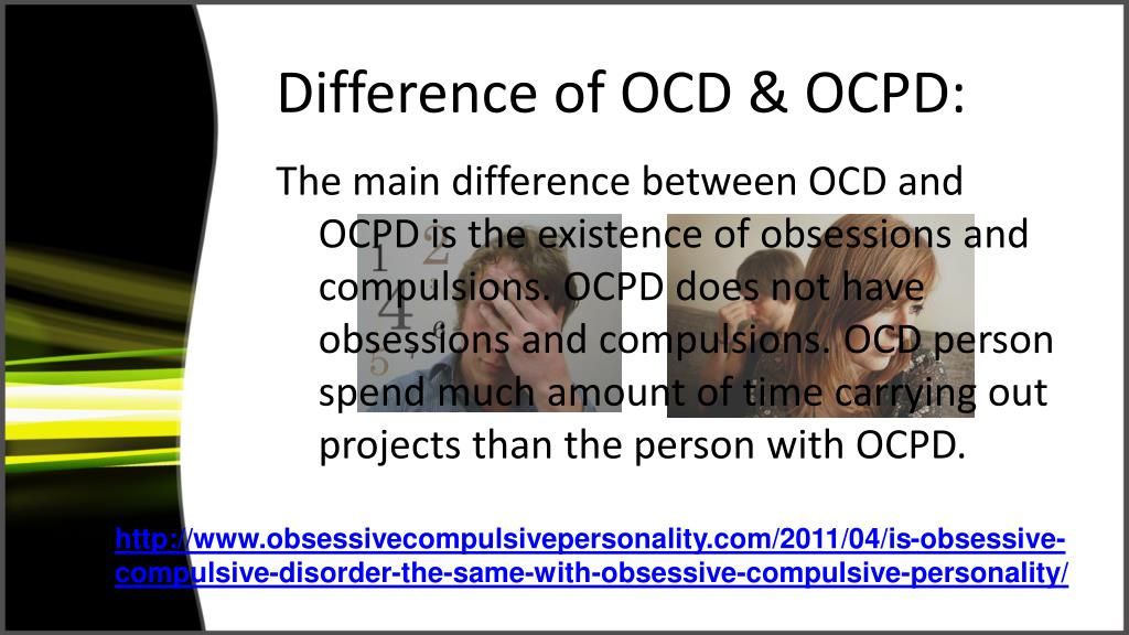 Difference of OCD & OCPD: