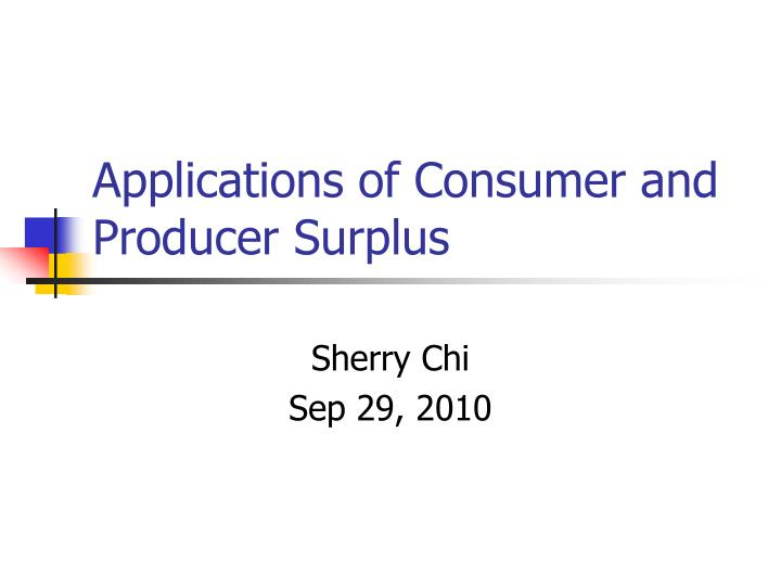 applications of consumer and producer surplus n.