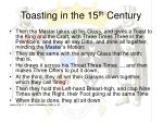 toasting in the 15 th century