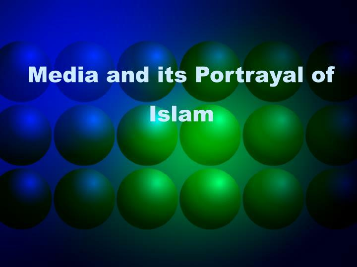 media and its portrayal of islam n.