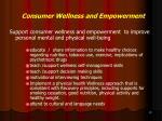 consumer wellness and empowerment