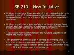 sb 210 new initiative