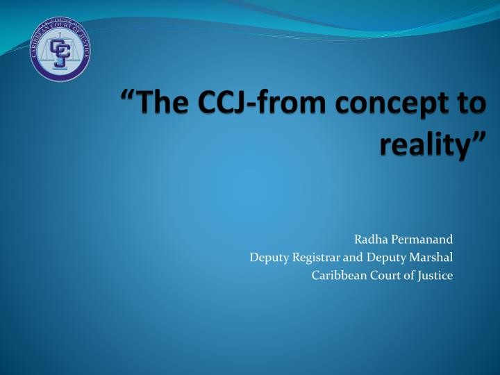 the ccj from concept to reality n.