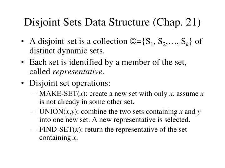 disjoint sets data structure chap 21 n.