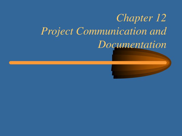 chapter 12 project communication and documentation n.