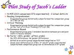 pilot study of jacob s ladder