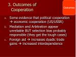3 outcomes of cooperation