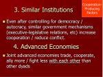 3 similar institutions