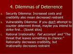 4 dilemmas of deterrence