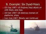 b example six dyad years