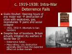 c 1919 1938 intra war deterrence fails