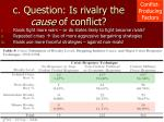 c question is rivalry the cause of conflict