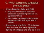 c which bargaining strategies promote peace