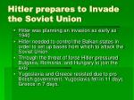 hitler prepares to invade the soviet union