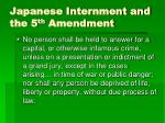 japanese internment and the 5 th amendment