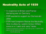 neutrality acts of 1939