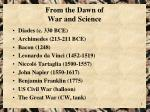 from the dawn of war and science