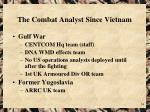 the combat analyst since vietnam