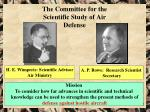 the committee for the scientific study of air defense